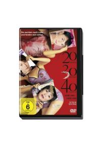 20 30 40: Liebe hin – Liebe her [DVD]